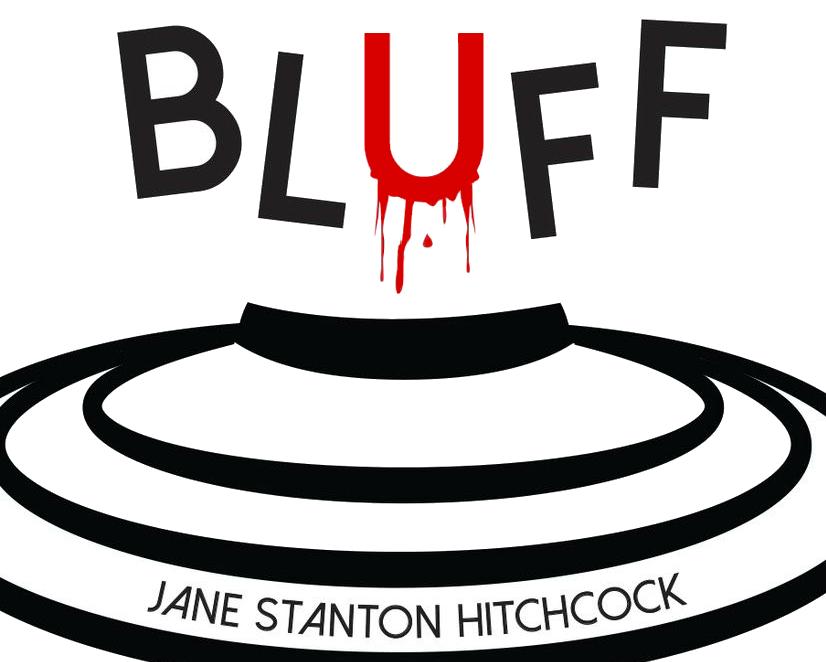 BLUFF - Jane Stanton Hitchcock