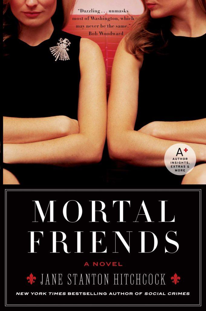 Mortal Friends - Jane Stanton Hitchcock