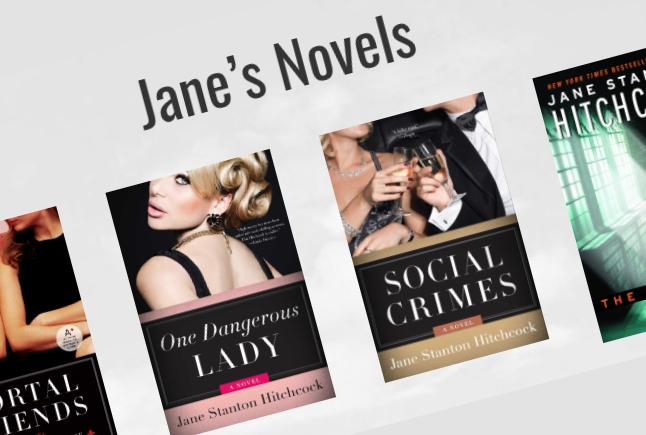Jane Stanton Hitchcock - Novels