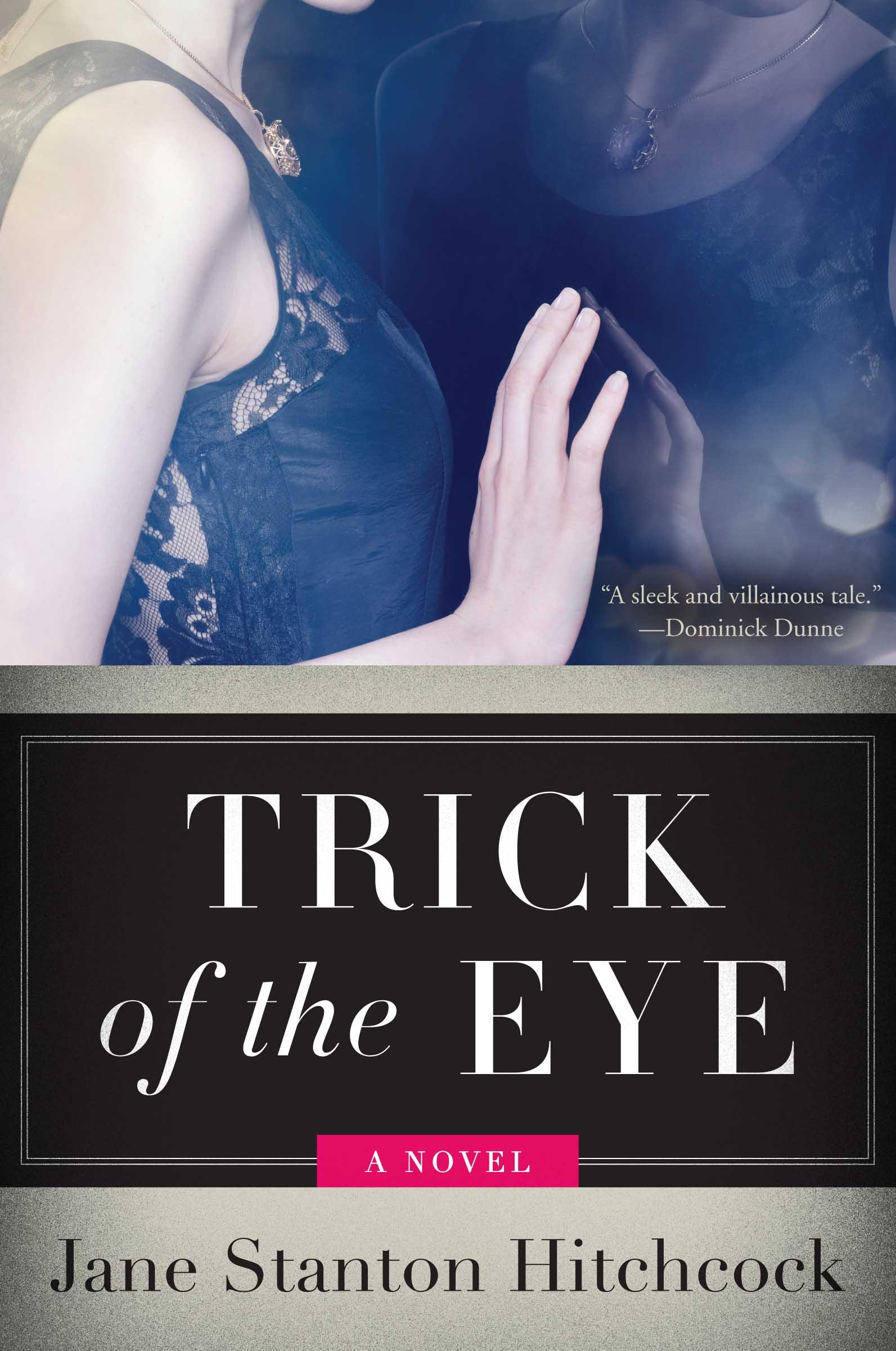 Trick Of The Eye - Jane Stanton Hitchcock